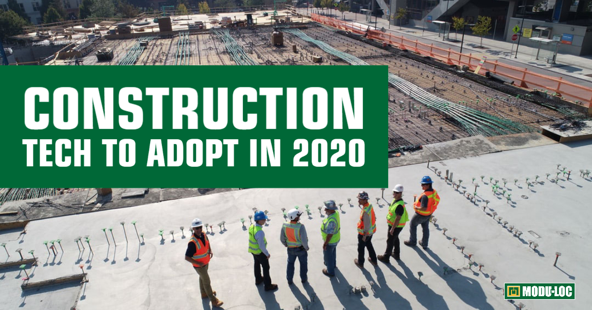 "A group of construction professionals stands at the edge of a construction site, with text overlay that reads ""Construction Tech to Adopt in 2020"""