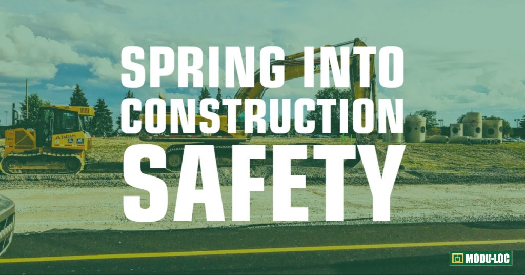"An excavator sits on a construction site, with text overlay that reads ""spring into construction safety"""
