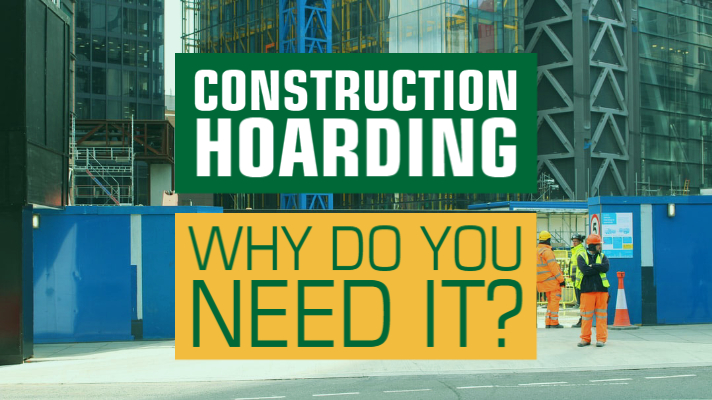 Construction Hoarding